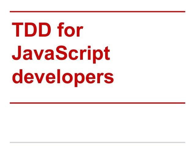 TDD for Javascript developers