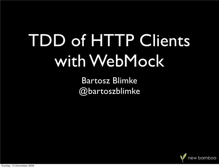 TDD of HTTP Clients With WebMock