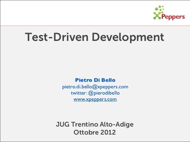 TDD reloaded - JUGTAA 24 Ottobre 2012
