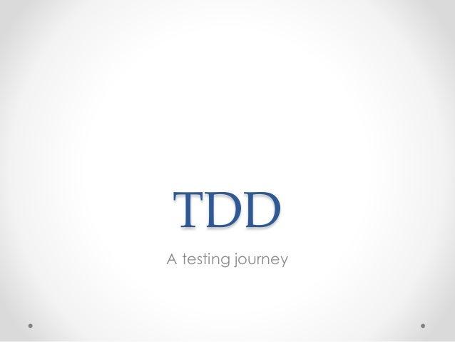 TDD A testing journey