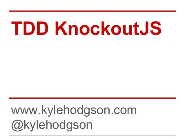 TDD with KnockoutJS