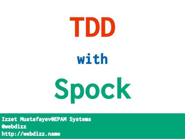TDD with Spock @xpdays_ua