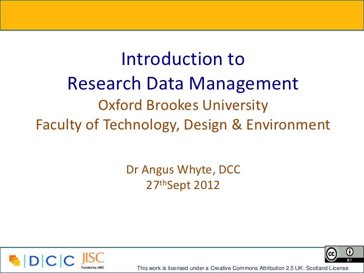 Introduction to    Research Data Management          Oxford Brookes UniversityFaculty of Technology, Design & Environment ...