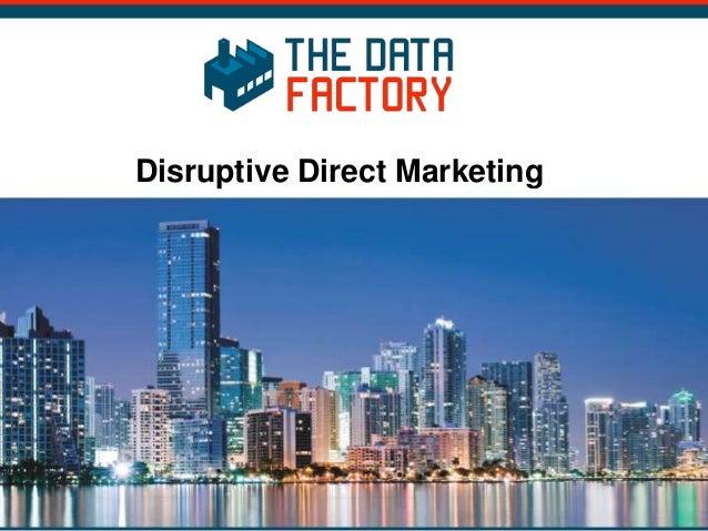 Disruptive Direct Marketing