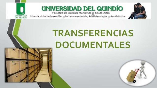 TRANSFERENCIASDOCUMENTALES