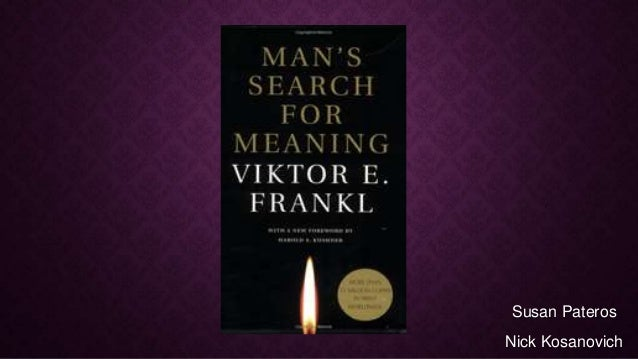 Man's serach for meaning