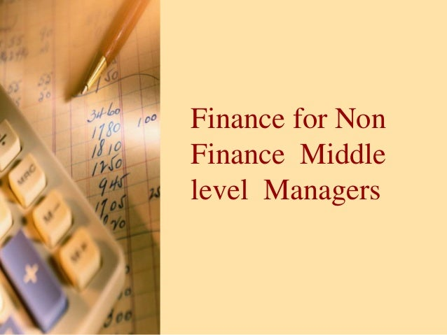 Finance for Non Finance Middle level Managers