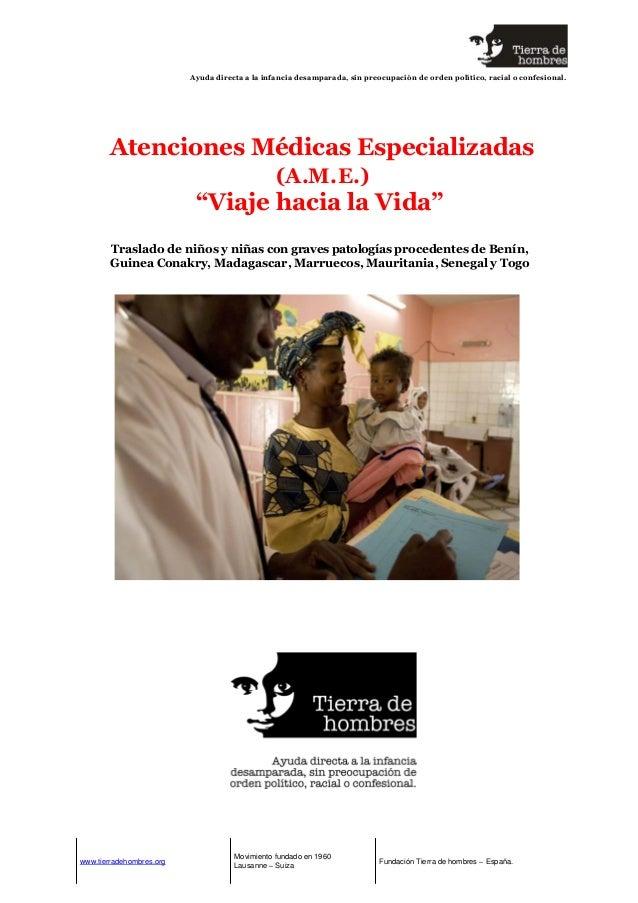 Tdh - Ayuda a la infancia. Dossier programa de salud AME Viaje hacia la Vida 2013