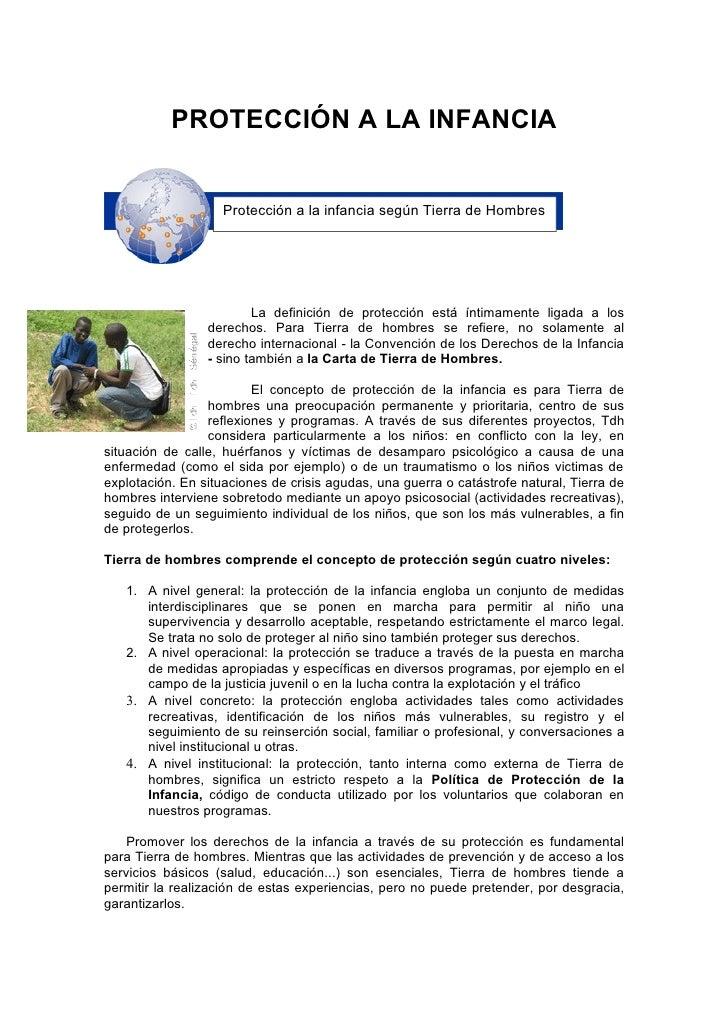 PROTECCIÓN A LA INFANCIA                       Protección a la infancia según Tierra de Hombres                           ...