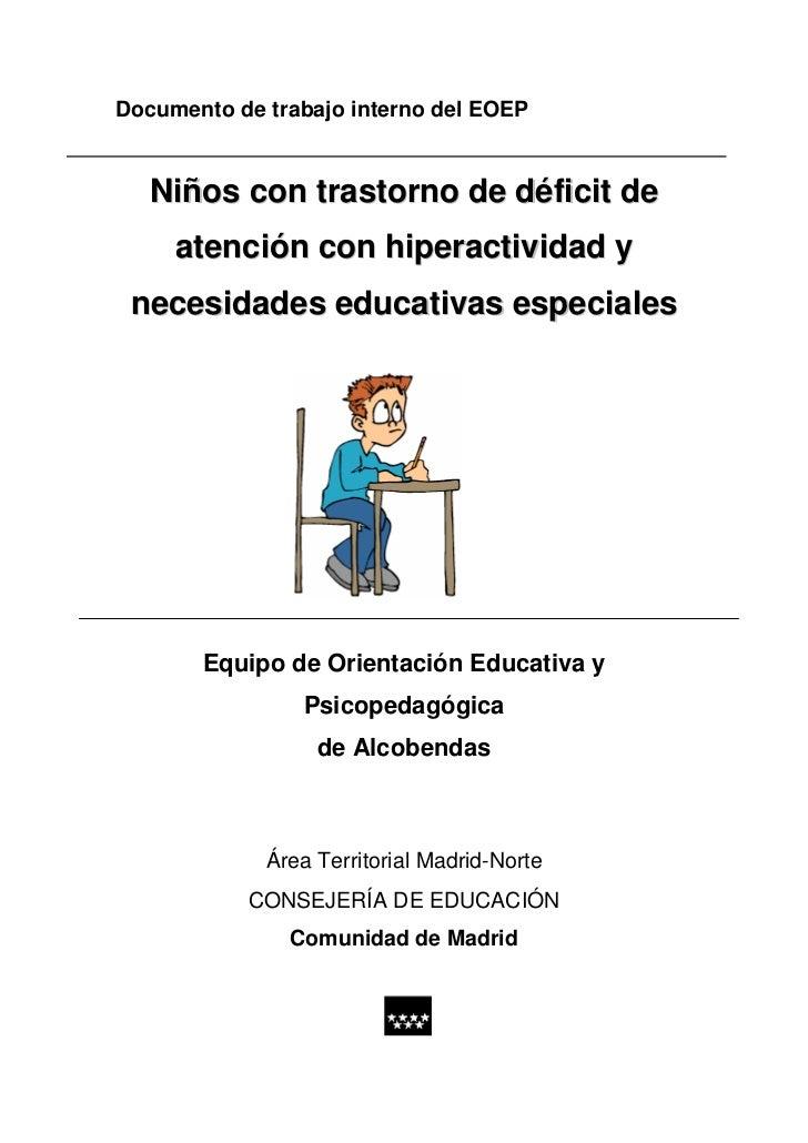 Niños con trastorno de déficit de atención con hiperactividad y necesidades educativas especiales.