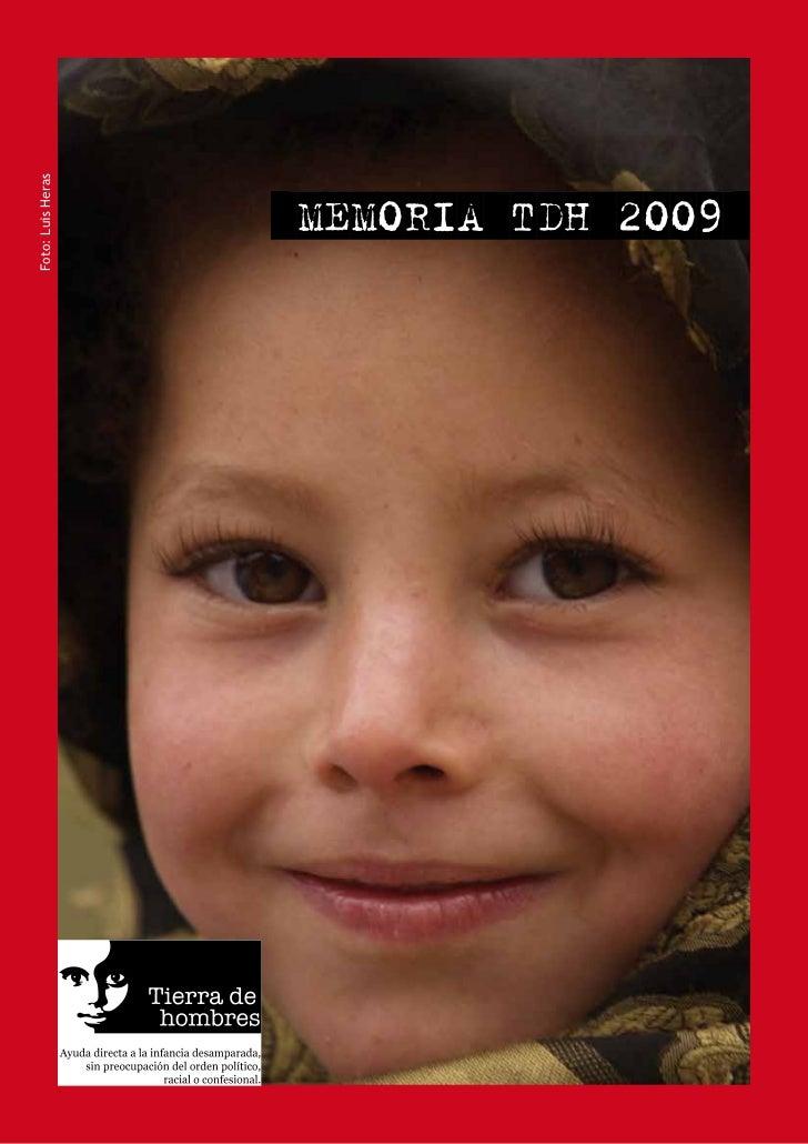 Foto: Luis Heras                   MEMORIA TDH 2009