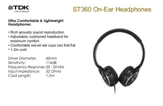 ST360 On-Ear Headphones Ultra Comfortable & Lightweight Headphones • Rich acoustic sound reproduction • Adjustable, cu...
