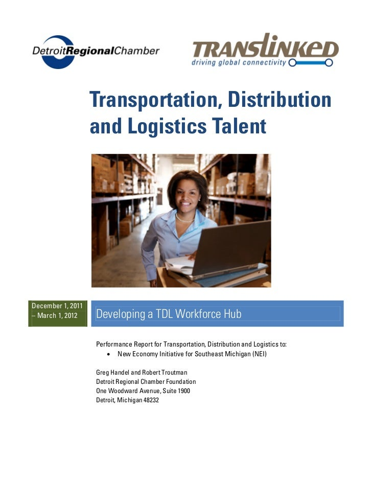 Transportation, Distribution                   and Logistics TalentDecember 1, 2011– March 1, 2012    Developing a TDL Wor...