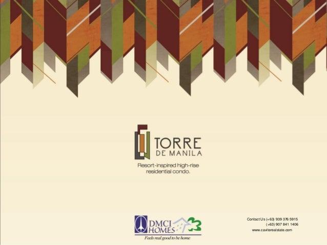 DMCI Torre De Manila Condo Project Presentation