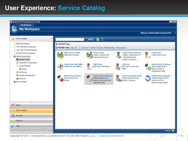 User Experience: Service Catalog<br />Copyright © 2011. empowerID is a trademark of The Dot Net Factory, LLC.   www.empowe...