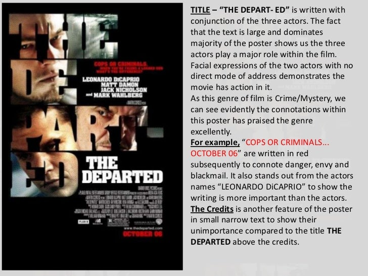 """TITLE – """"THE DEPART- ED"""" is written withconjunction of the three actors. The factthat the text is large and dominatesmajor..."""