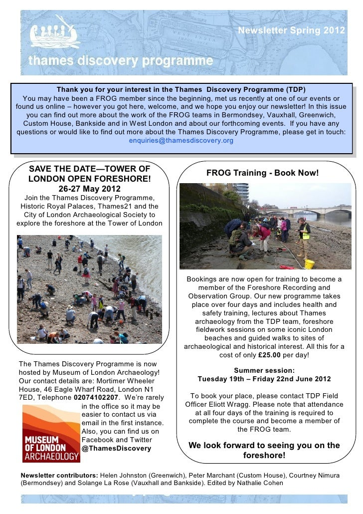 Newsletter Spring 2012             Thank you for your interest in the Thames Discovery Programme (TDP)  You may have been ...