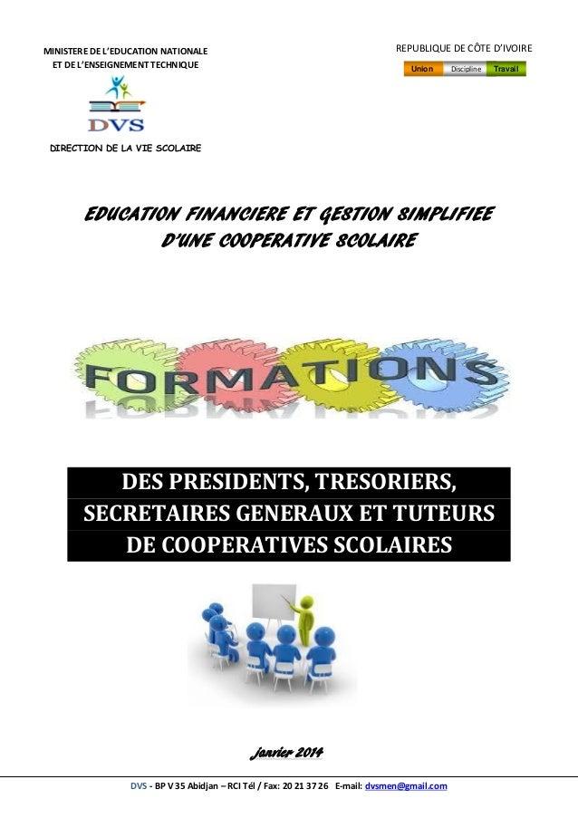 DVS - BP V 35 Abidjan – RCI Tél / Fax: 20 21 37 26 E-mail: dvsmen@gmail.com EDUCATION FINANCIERE ET GESTION SIMPLIFIEE D'U...