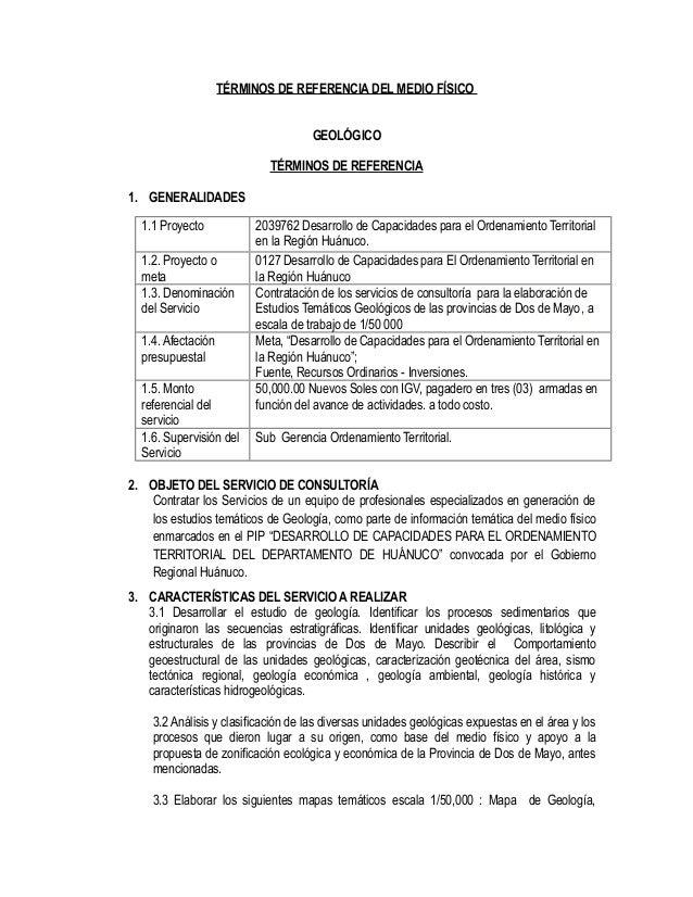 TÉRMINOS DE REFERENCIA DEL MEDIO FÍSICOGEOLÓGICOTÉRMINOS DE REFERENCIA1. GENERALIDADES1.1 Proyecto 2039762 Desarrollo de C...