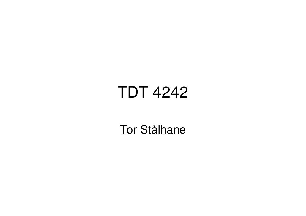 TDT 4242Tor Stålhane