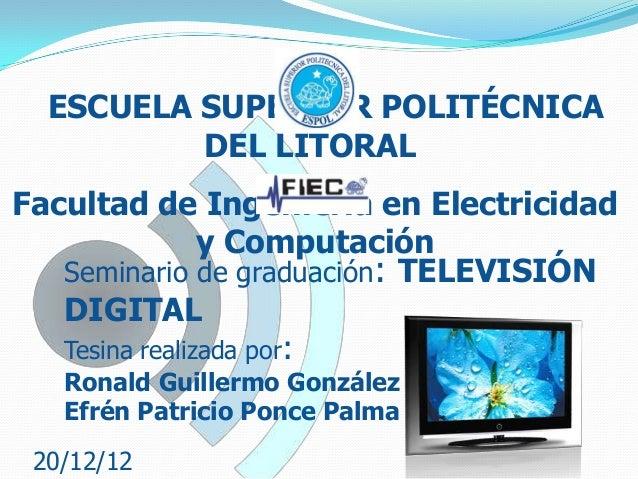 ESCUELA SUPERIOR POLITÉCNICA DEL LITORAL Facultad de Ingeniería en Electricidad y Computación Seminario de graduación: TEL...