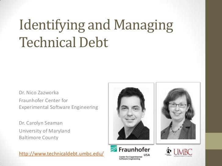 Identifying and Managing Technical Debt