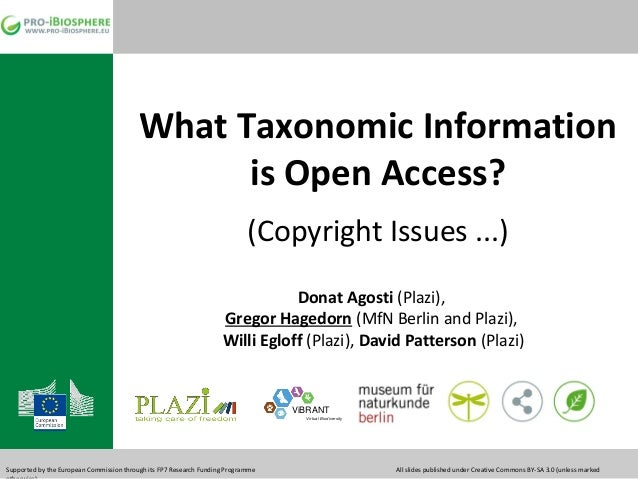 Agosti Hagedorn Egloff Patterson 2013: Open Access and copyright for taxon name information -  (TDWG 2013, Florence, Italy)