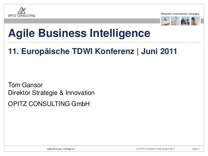 Tom GansorDirektor Strategie & Innovation<br />OPITZ CONSULTING GmbH<br />11. Europäische TDWI Konferenz   Juni 2011<br />...