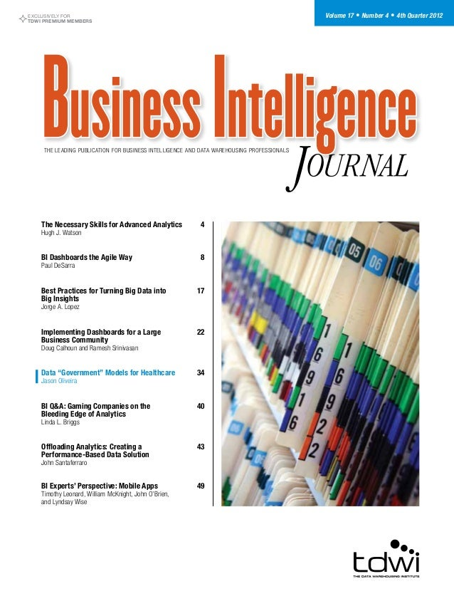 EXCLUSIVELY FOR TDWI PREMIUM MEMBERS Volume 17 • Number 4 • 4th Quarter 2012 The leading publication for business intellig...