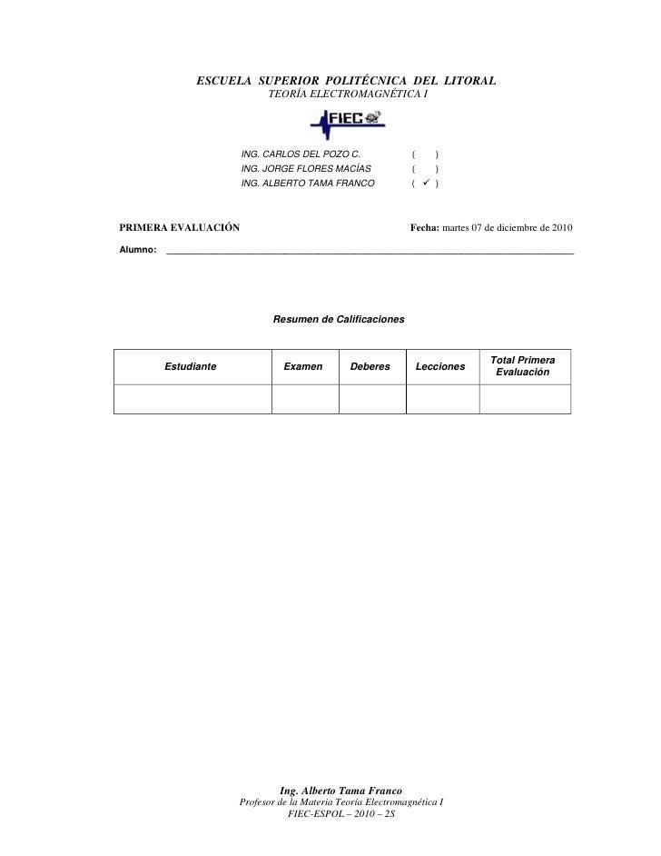 ESCUELA SUPERIOR POLITÉCNICA DEL LITORAL                              TEORÍA ELECTROMAGNÉTICA I                        ING...