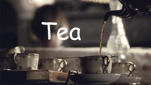 About Tea