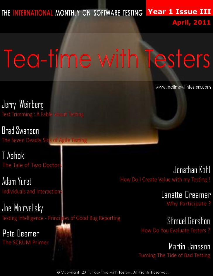 Tea-time with Testers April 2011  Year 1  Issue III