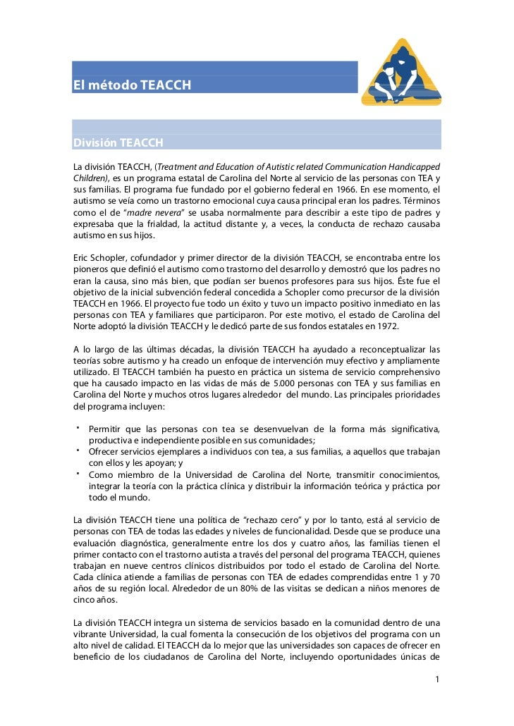 El método TEACCHDivisión TEACCHLa división TEACCH, (Treatment and Education of Autistic related Communication HandicappedC...