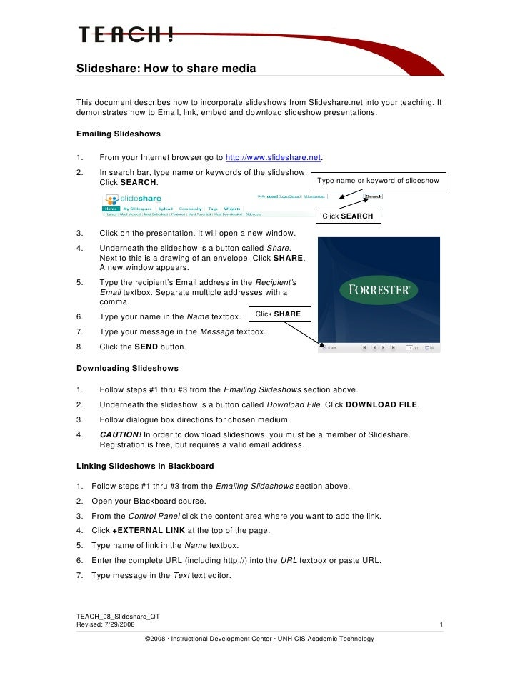Slideshare: How to share media  This document describes how to incorporate slideshows from Slideshare.net into your teachi...