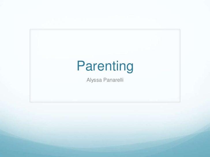 Parenting Alyssa Panarelli
