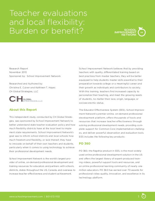 Teacher evaluations and local flexibility: Burden or benefit?  Research Report  School Improvement Network believes that b...