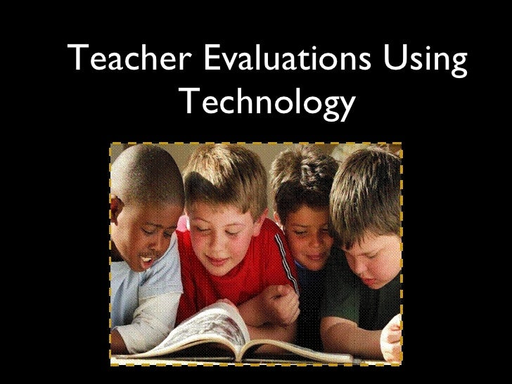 Teacher evaluations using technology