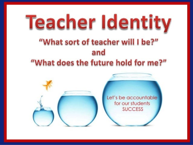 teachers identity Because teacher identity also highl ights the r oles of culture, history , and pow er on teachers and teacher development , it becomes significant for.