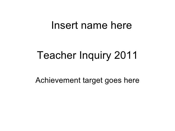 Teacher inquiry template presentation