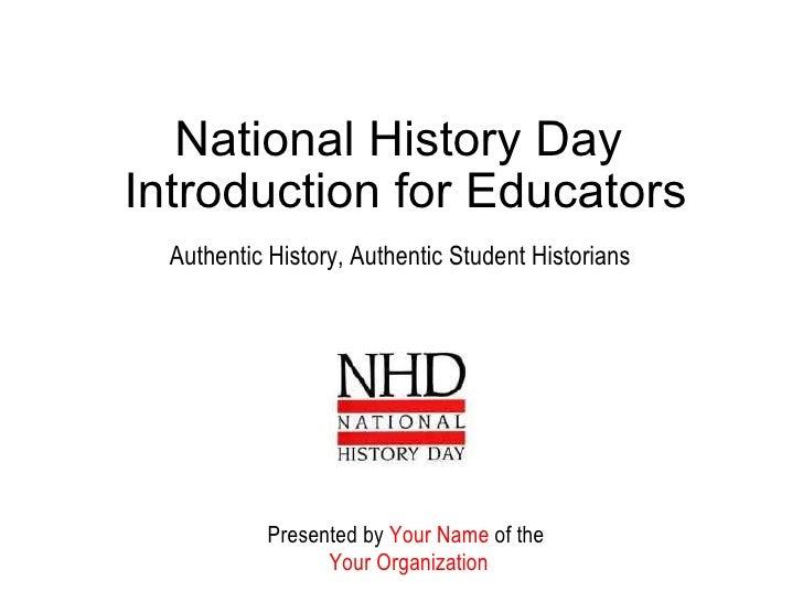 2011 Generic Teacher Introduction to NHD