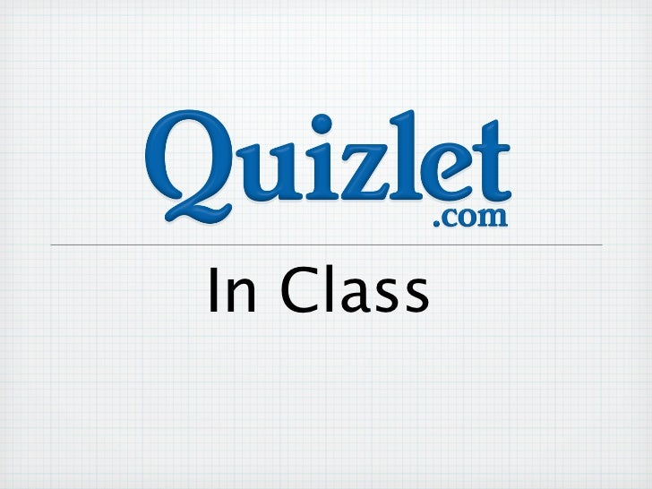 Quizlet In Class
