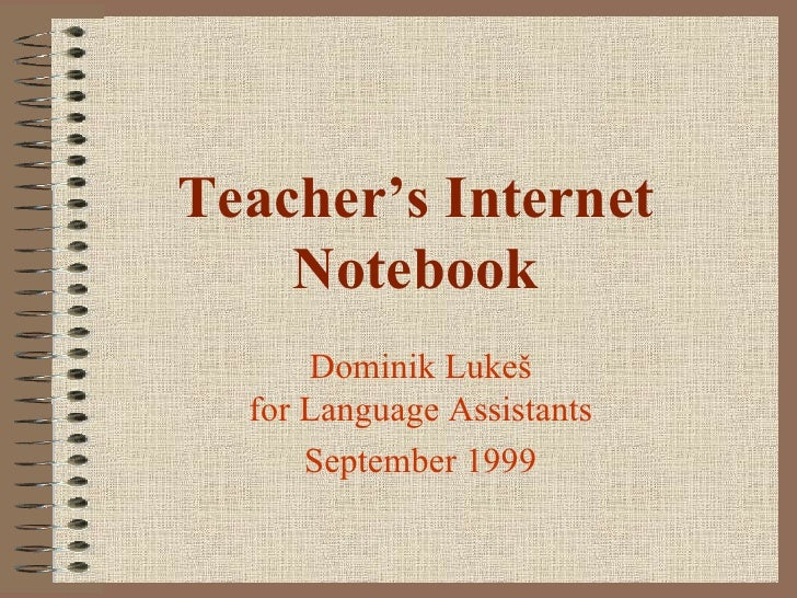 Teachers Internet Notebook: 1999