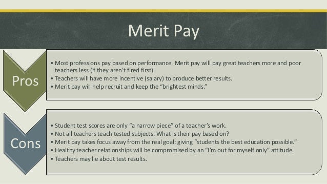 Why should teachers get merit pay?
