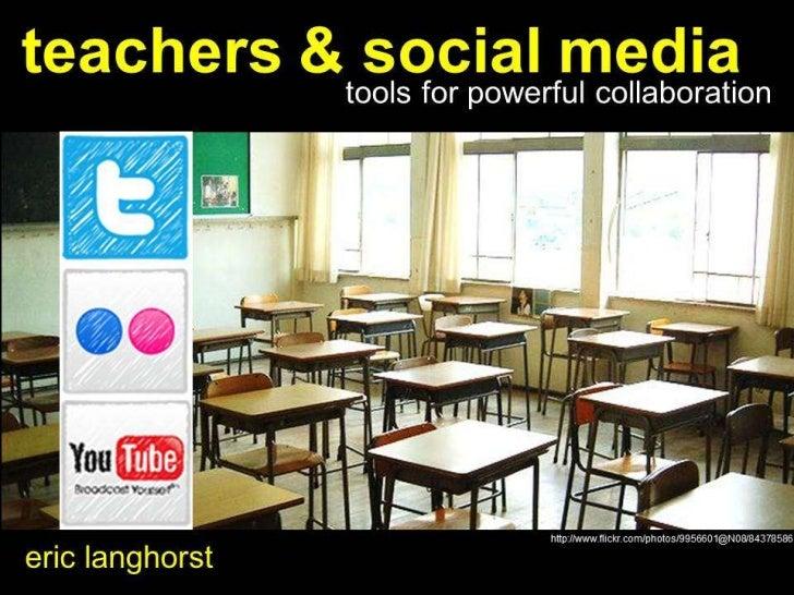 Teachers and Social Media