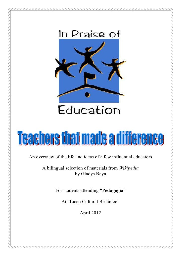 An overview of the life and ideas of a few influential educators      A bilingual selection of materials from Wikipedia   ...