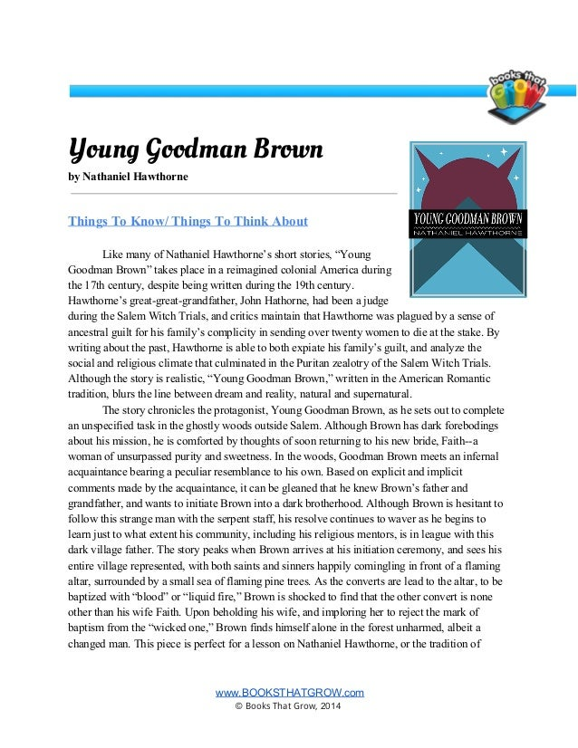 a literary analysis of young goodman brown In this lesson, the students will write a literary analysis of the short story, young goodman brown by nathaniel hawthorne you will need to explain to the students about writing a literary analysis before they begin their essays.