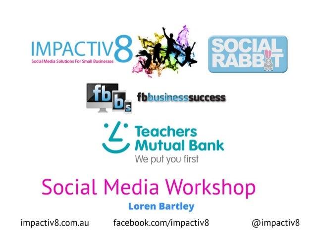 Teachers mutual bank social media workshop - Social media banking examples