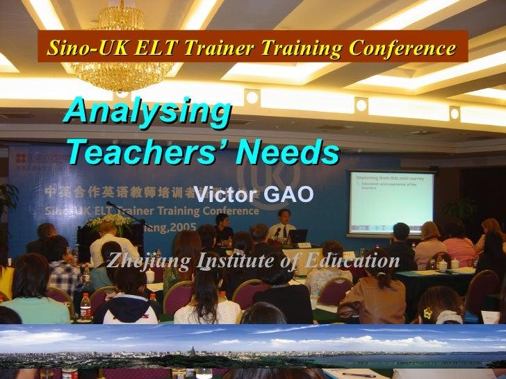 Teachers Needs Analysis