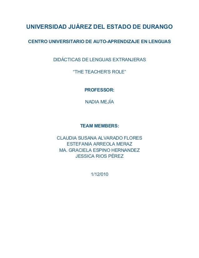 UNIVERSIDAD JUÁREZ DEL ESTADO DE DURANGO CENTRO UNIVERSITARIO DE AUTO-APRENDIZAJE EN LENGUAS DIDÁCTICAS DE LENGUAS EXTRANJ...