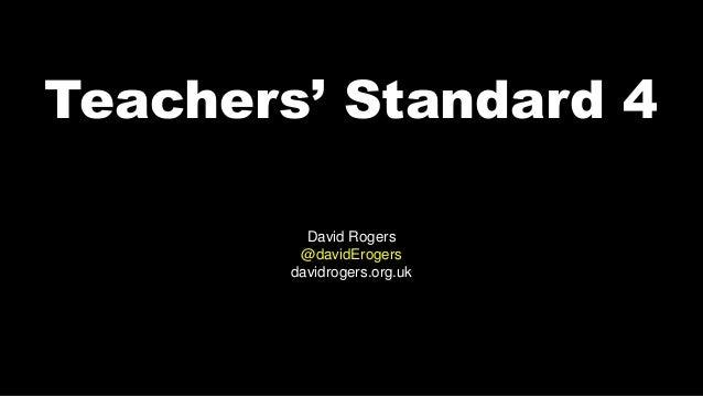 Teachers Standard 4